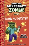 Diary of a Minecraft Zombie #30: Mob Fu Master