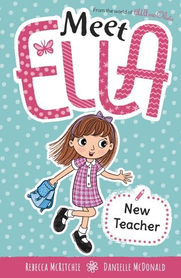 Meet Ella #2: New Teacher
