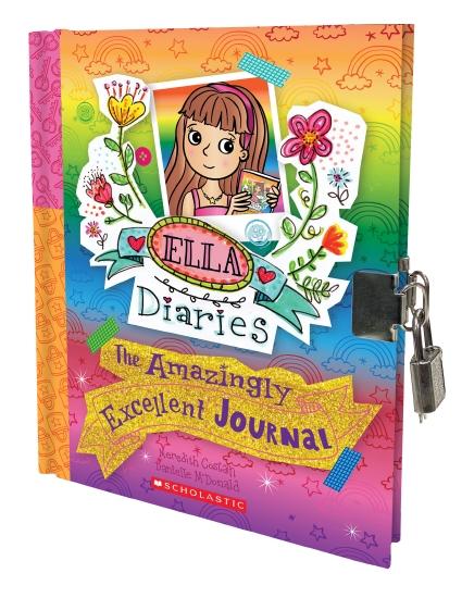Ella Diaries: The Amazingly Excellent Journal