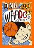 Weirdo #17: Spinning Weird