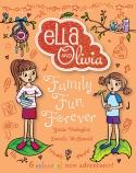 Ella and Olivia Treasury #5: Family Fun Forever