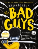 The Bad Guys Episode #14: They're Bee-Hind You!