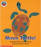 MMM TURTLE                  RD
