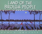 LAND OF THE BROLGA