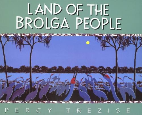 LAND OF THE BROLGA