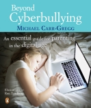 Beyond Cyberbullying: An Essential Guide for Parenting in the Digital Age