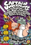 Captain Underpants #3: Captain Underpants & the Invasion of the Incredibly Naughty Cafeteria Ladies