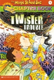 The Magic School Bus #5: Twister Trouble