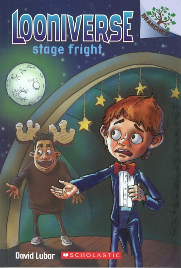 Looniverse: #3 Stage Fright - Book