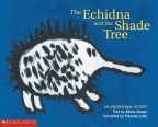 The Echidna and the Shade Tree