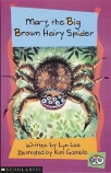 SOLO: Mary, the Big Brown Hairy Spider