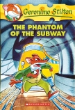 Geronimo Stilton #13: The Phantom of the Subway