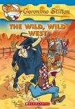 Geronimo Stilton #21: The Wild, Wild West!