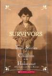 SURVIVORS TRUE STORIES  CHILDR