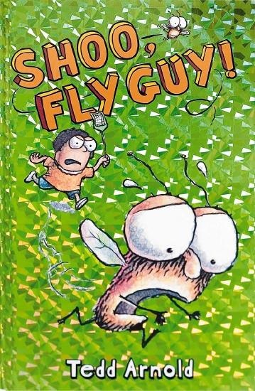 Fly Guy: #3 Shoo, Fly Guy