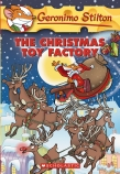 Geronimo Stilton: #27 Christmas Toy Factory