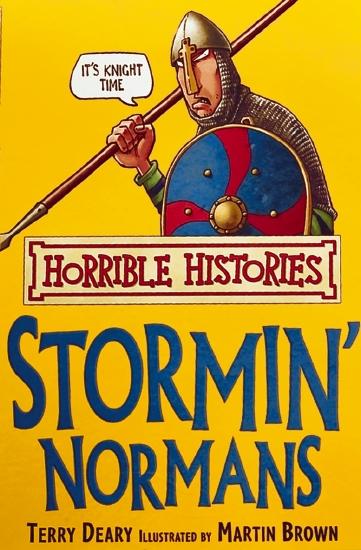 Horrible Histories: Stormin' Normans                                                                 - Book