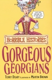 Horrible Histories: Gorgeous Georgians: Re-issue