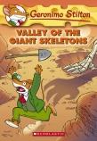 Geronimo Stilton #32: Valley of the Giant Skeletons