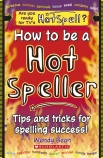 HOW TO BE A HOT SPELLER