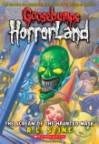 Goosebumps HorrorLand #4: The Scream of the Haunted Mask