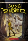 The Unicorn Chronicles #2: Song of the Wanderer
