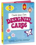 Create Your Own Designer Cards
