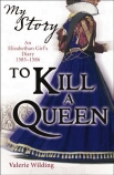 My Story: To Kill a Queen