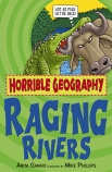 Horrible Geography: Raging Rivers