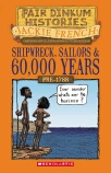 Fair Dinkum Histories #1: Shipwreck, Sailors & 60,000 Years