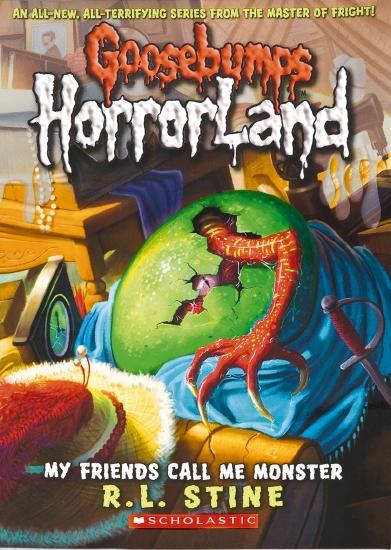 Goosebumps Horrorland #7: My Friends Call Me Monster                                                 - Book