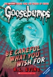 Goosebumps Classics: #7 Be Careful What You Wish For