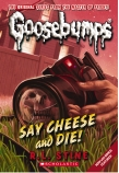 Goosebumps Classic: Say Cheese and Die!