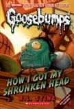 Goosebumps Classic: How I Got My Shrunken Head