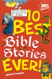 10 BEST EVER BIBLE STORIES