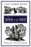 Sally Lockhart Quartet: The Shadow in the North Collectors Edition