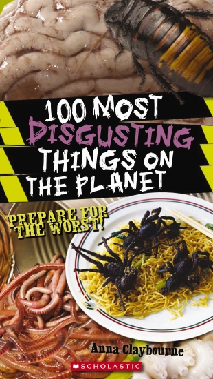 100 Most Disgusting Things On The Planet - Book