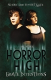 Horror High #3: Grave Intentions