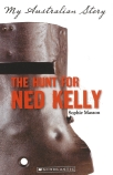 My Australian Story: The Hunt for Ned Kelly