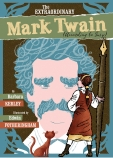 The Extraordinary Mark Twain (According to Suzy)