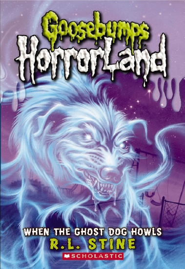 Goosebumps HorrorLand #13: When the Ghost Dog Howls