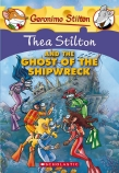 Thea Stilton and the Ghost of the Shipwreck (#3)