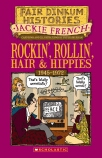 Fair Dinkum Histories #7: Rockin' Rollin', Hair & Hippies