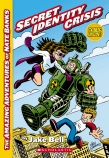 Amazing Adventures of Nate Banks #1: Secret Identity Crisis