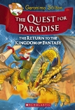 Geronimo Stilton and the Kingdom of Fantasy: The Quest for Paradise (#2)