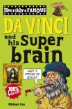 Horribly Famous: Da Vinci and His Super Brain