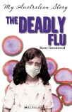 My Australian Story: The Deadly Flu