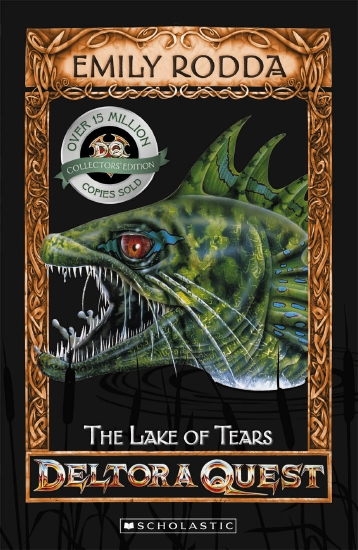 Deltora Quest 1: #2 Lake of Tears