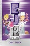 EJ12 Girl Hero #5: Choc Shock