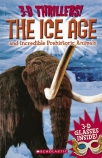 3-D Thrillers: The Ice Age and Incredible Pre-Historic Animals